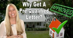 Why Get a Pre-Qualify Letter?